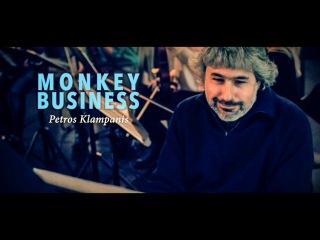 MONKEY BUSINESS // Petros Klampanis group