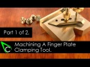 Home Machine Shop Tool Making - Machining A Finger Plate Clamping Tool - Part 1