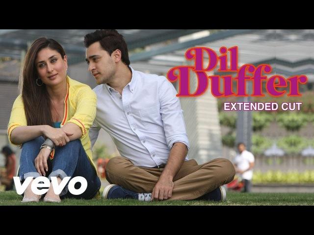 Dil Duffer Full Video Gori Tere Pyaar Mein Kareena Imran Shruti Pathak Vishal Shekhar