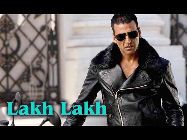 Lakh Lakh (Full Video Song) | Kambakkht Ishq | Akshay Kumar Kareena Kapoor