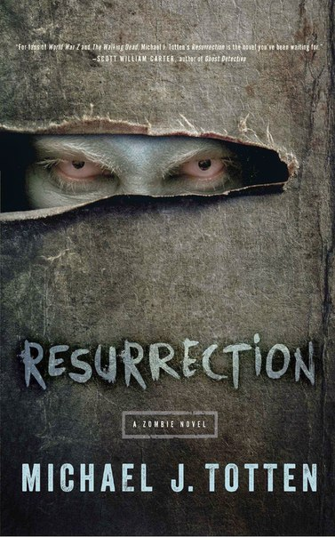 Resurrection : A Zombie Novel