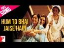 Hum To Bhai Jaise Hain - Full Song | Veer-Zaara | Preity Zinta, Kirron, Divya | Lata Mangeshkar