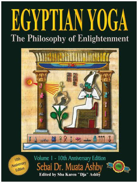 76381810-Egyptian-Yoga-Vol-1-the-Philosophy-of-E-Muata-Ashby