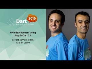 Web Development using Angular Dart 2.0 (Dart Developer Summit 2016)