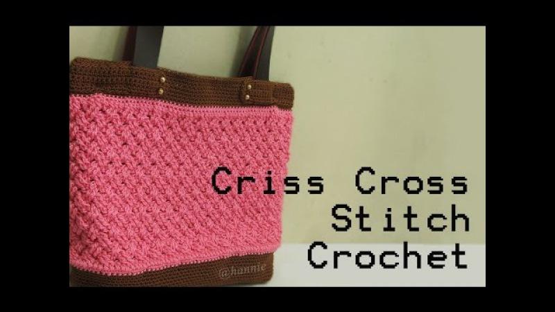 Crochet || Tutorial Membuat Tas Rajut Motif Celtic Weave Stitch - Criss Cross Stitch