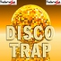 Disco Trap - This Girl Is On Fire