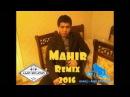 Mahir ay brat - Я друг Ты друг Remix 2016 (AMPstudio)