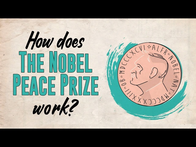 How does the Nobel Peace Prize work Adeline Cuvelier and Toril Rokseth
