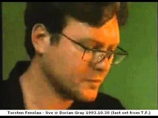 Torsten Fenslau - live  Dorian Gray  (last set from T.F.)