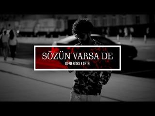 Qeza Boss x Tata - Sozun varsa de (Prod by Qeza Boss)