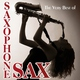 Saxophone Sax - Here We Go