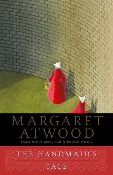 Margaret Atwood – The Handmaid's Tale