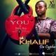 Khalif Da Cypha feat. Batty Boy - You (feat. Batty Boy)
