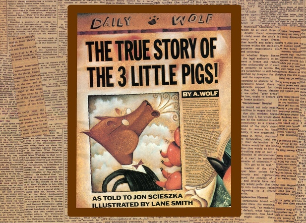 The TRUE story of the 3 little pigs by as told to Jon Scieszka Grandma Annii's Story Time
