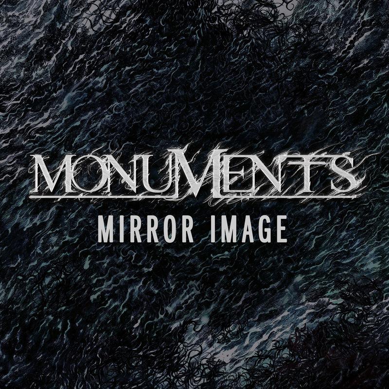 Monuments - Mirror Image [single] (2018)