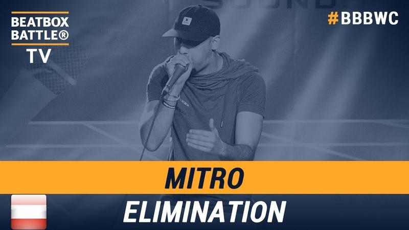 Mitro from Austria Men Elimination 5th Beatbox Battle World Championship