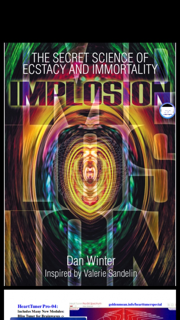 dan winter - implosion-the-secret-science-of-ecstacy-immortality