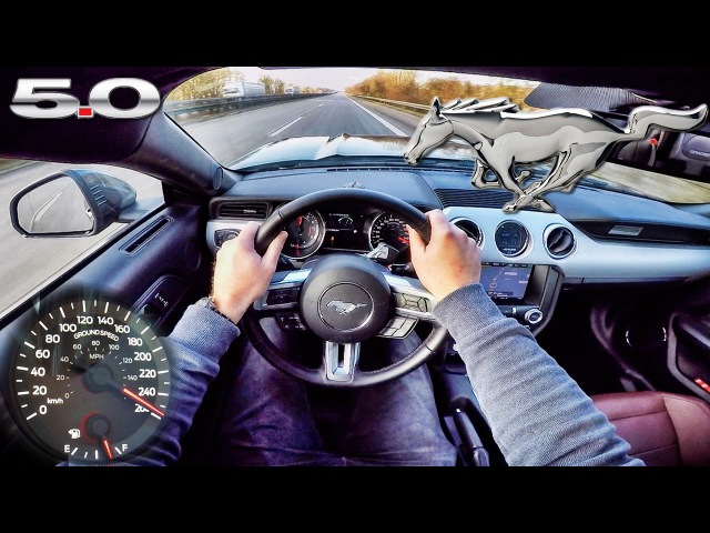 Ford Mustang GT 5 0 ACCELERATION TOP SPEED POV Autobahn Test Drive by AutoTopNL