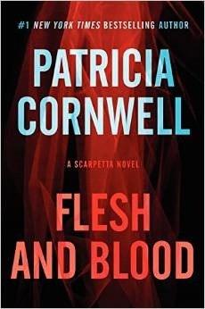 Scarpetta 22 - Flesh and Blood Patricia Cornwell