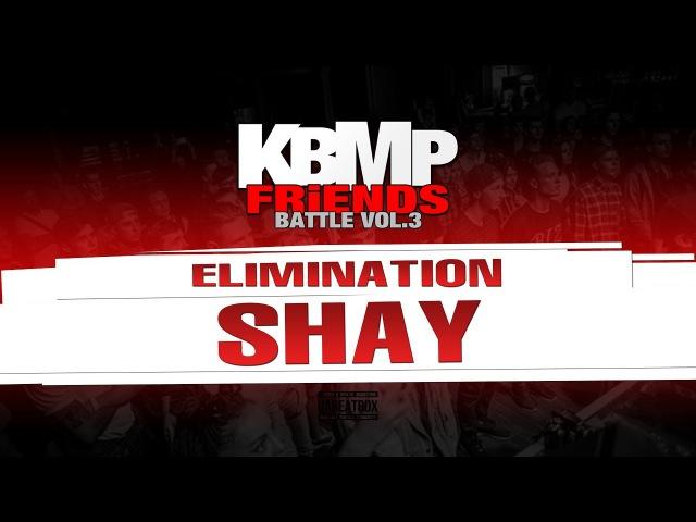 SHAY ELIMINATION KBMP BEATBOX BATTLE 2017