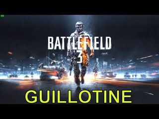 BATTLEFIELD 3 Gameplay Walkthrough part 6 MISSION GUILLOTINE A