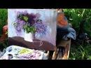 Алла Белопесоцкая видеоурок живопись маслом Пишем Сирень на природе