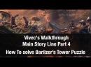 ★ Elder Scrolls Online ★ Vivec's Walkthrough How To Complete Barilzer's Tower Puzzle