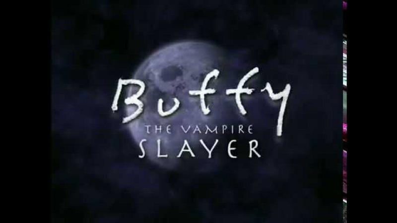 Заставка к сериалу Баффи истребительница вампиров