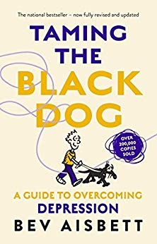 Taming The Black Dog, Revised Edition