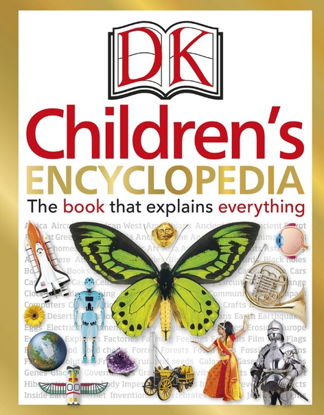 DK Children's Encyclopedia The Book that Explains Everything
