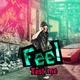 Feel feat. Slo Mo, DJ Khursey - We Got It