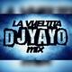 DJ YAYO - 20 La Vueltita Mix - DJ YAYO