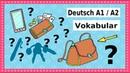 Deutsch A1 / A2 Vokabular: Was ist in deiner Tasche? German lesson for beginners