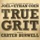 "Soundtrack к фильму ""Железная хватка"" - Carter Burwell - Your Headstrong Ways"