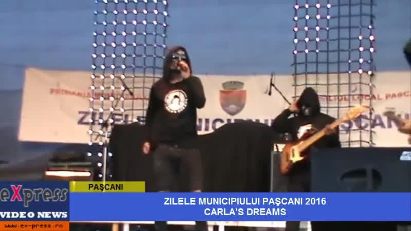 ZILELE MUNICIPIULUI PASCANI 2016 CARLA`S DREAMS