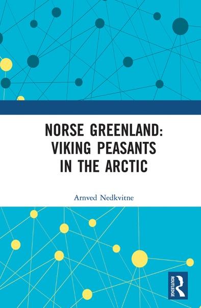 Norse Greenland  Viking Peasant - Arnved Nedkvitne