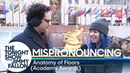 Mispronouncing The Anatomy of Floors The Academy Awards