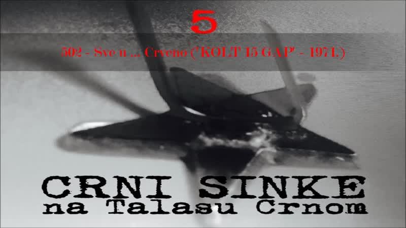 502 Crni Sinke Sve u Crveno odlomak iz filma 'KOLT 15 GAP' 1971
