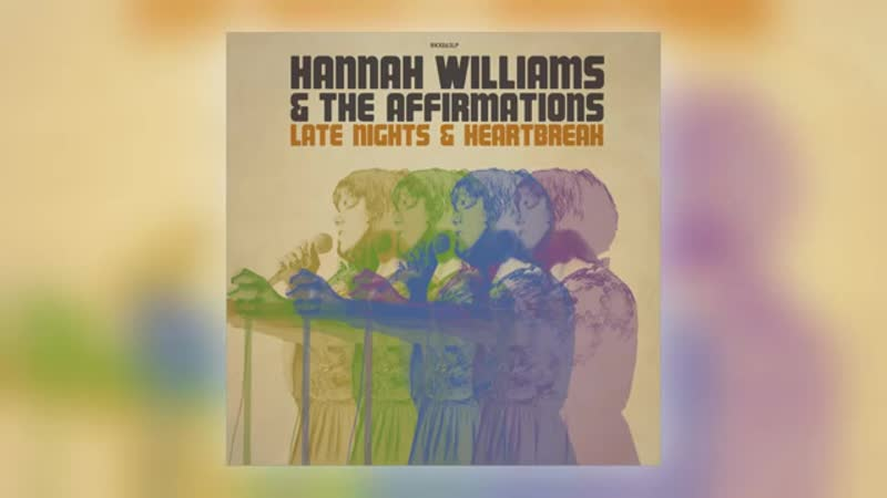 04 Hannah Williams The Affirmations Woman Got Soul Record Kicks