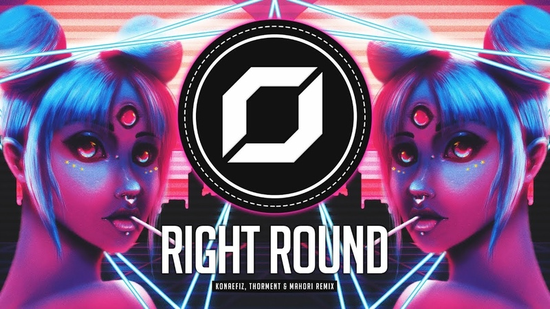 PSY-TRANCE ◉ Flo Rida - Right Round (Konaefiz, Thorment Mahori Remix) feat. Ke$ha