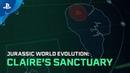 Jurassic World Evolution Claire's Sanctuary Launch Trailer PS4