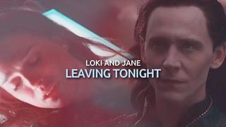 loki & jane || leaving tonight.