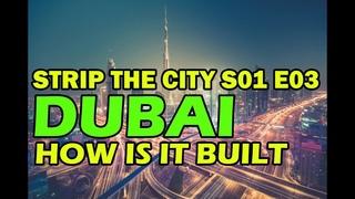 Desert City: Dubai [HD] - Strip The City [S01E03] (Discovery Documentary)