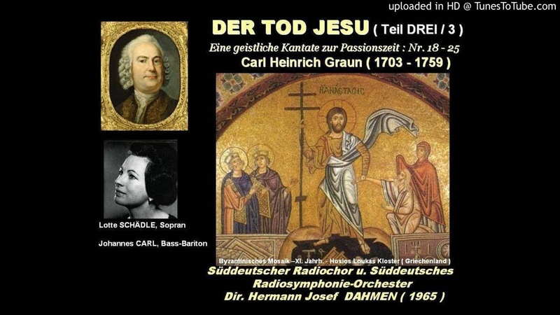 DER TOD JESU Carl Heinrich GRAUN Teil DREI Lotte Schädle Johannes Carl 1965
