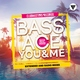 Bass Ace - You & Me