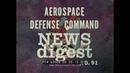 1972 AEROSPACE DEFENSE COMMAND NEWS FILM BOEING EC 137D SENTRY AWACS F 106 DELTA DART 69904