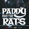 28.03 — Paddy and the Rats — клуб Москва (МСК)