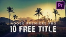 10 FREE Modern Clean Title Animation Pack Premiere Pro Template Preset MOGRT