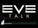 EVE Talk - 07/02/2015