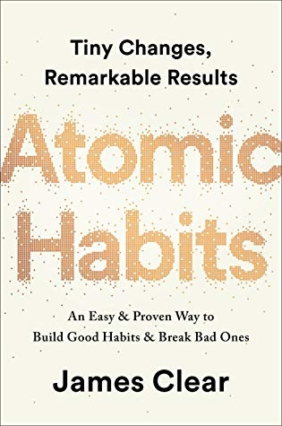 James Clear] Atomic Habits  Tiny changes, remarka